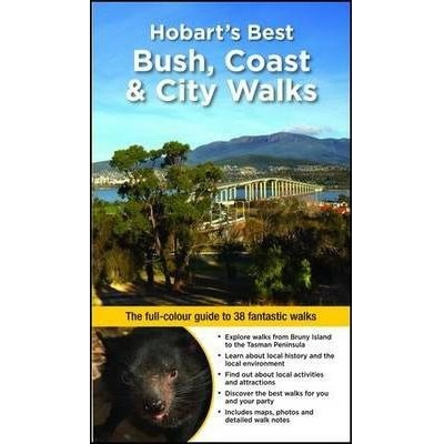 Hobart's Best Bush, Coast & City Walks