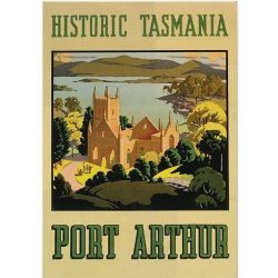 Historic Tasmania Port Arthur Vintage Travel Poster