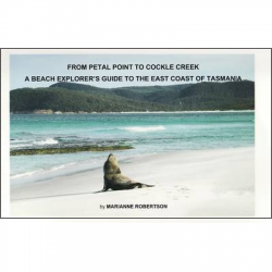 From Petal Point to Cockle Creek: A Beach Explorer's Guide to the East Coast of Tasmania