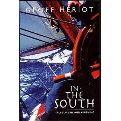 In The South - Tales of Sail and Yearning