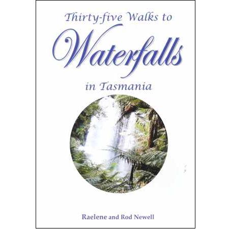 Thirty-Five Walks to Waterfalls in Tasmania