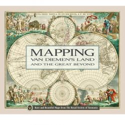 Mapping Van Diemen's Land and the Great Beyond
