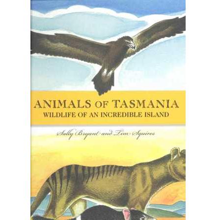 Animals of Tasmania Wildlife of an incredible Island
