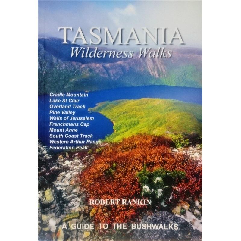Tasmania Wilderness Walks