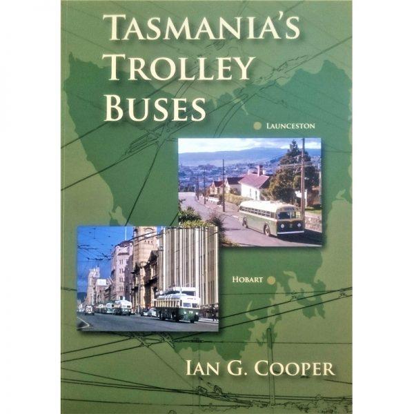 Tasmania's Trolley Buses cover