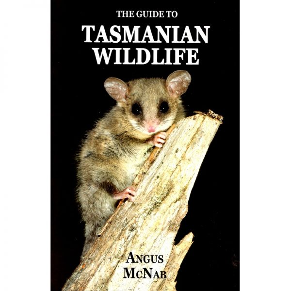 Guide to Tasmanian Wildlife
