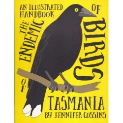 Endemic Birds of Tasmania Illustrated Handbook