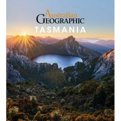 Australian Geographic Tasmania 9781925403923